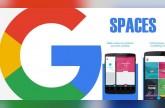 غوغل تطلق تطبيق Spaces