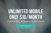 Unreal Mobile offers unlimited talk, text and data starting at $10 per month, but there is a caveat